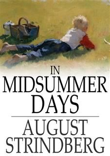 In Midsummer Days, and Other Tales, August Strindberg
