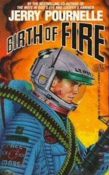 Birth Of Fire, Jerry Pournelle