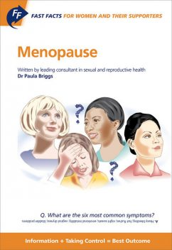 Fast Facts: Menopause for Women and their Supporters, Briggs