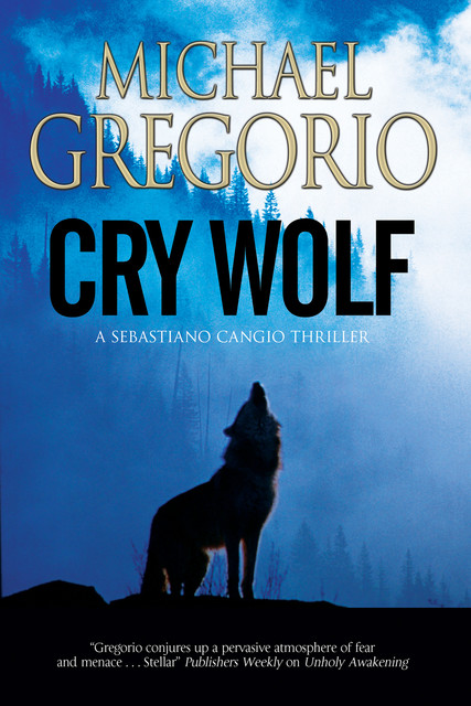 Cry Wolf, Michael Gregorio