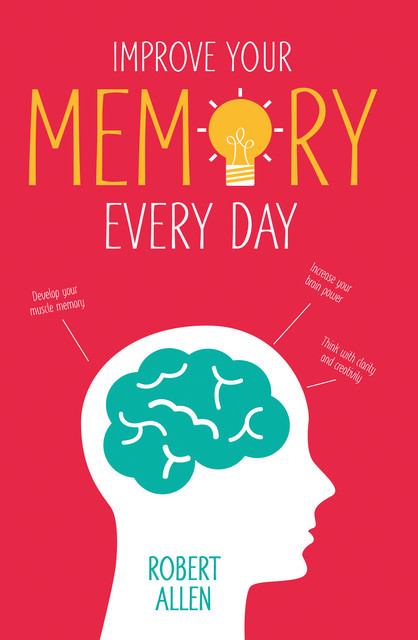 Improve Your Memory, Robert Allen
