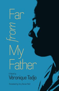 Far from My Father, Véronique Tadjo