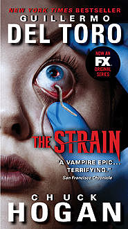 The Strain, Guillermo Del Toro, Chuck Hogan