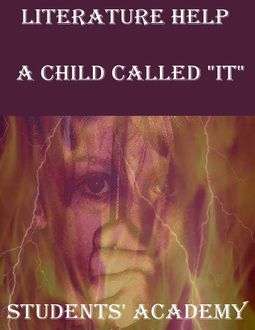 """Literature Help: A Child Called """"It, Students' Academy"""