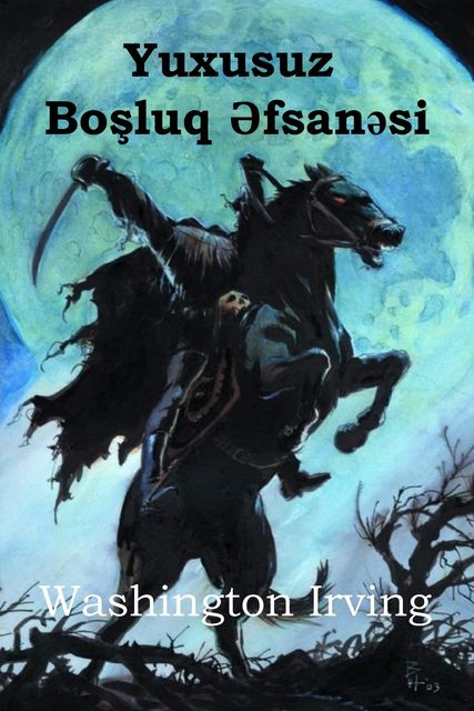 Uyqulu Boşluq Əfsanəsi, Washington Irving