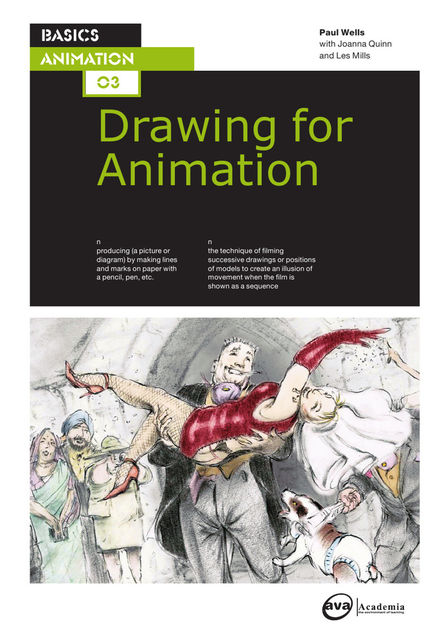 Drawing for animation, Paul Wells