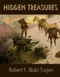 Hidden Treasures, Robert F.Turpin
