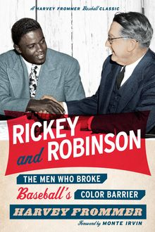 Rickey and Robinson, Harvey Frommer