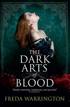 The Dark Arts of Blood, Freda Warrington