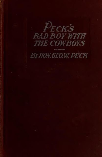 Peck's Bad Boy with the Cowboys, George W.Peck