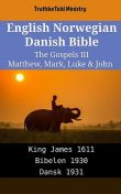 English Danish Bible – The Gospels XI – Matthew, Mark, Luke & John, TruthBeTold Ministry