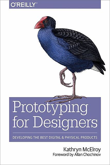 Prototyping for Designers, Kathryn McElroy