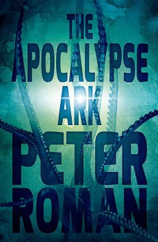 The Apocalypse Ark, Peter Roman