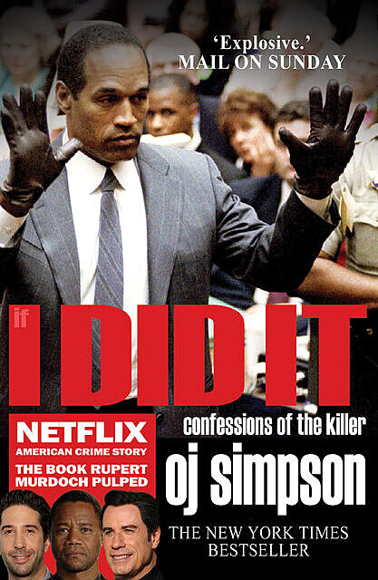 If I Did It, Dominic Dunne, O.J. Simpson