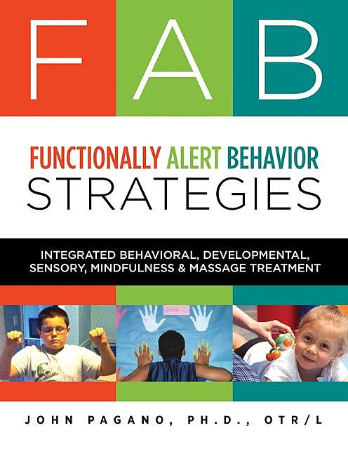 FAB Functionally Alert Behavior Strategies, John Pagano