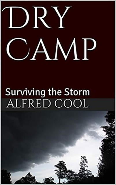 Dry Camp, Alfred Cool