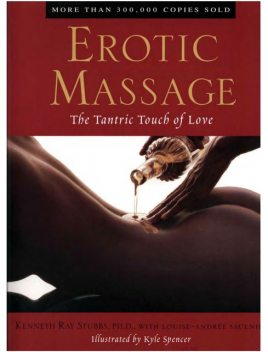 Erotic Massage The Tantric Touch Of Love, Kenneth Ray Stubbs