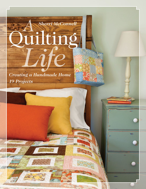 Quilting Life, Sherri McConnell
