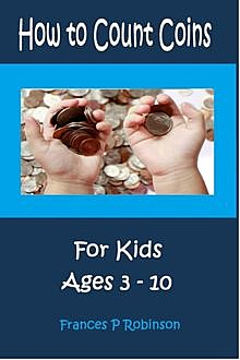 How to Count Coins, Frances Robinson