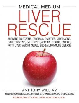 Medical Medium Liver Rescue, Anthony William