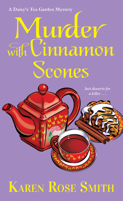 Murder with Cinnamon Scones, Karen Smith