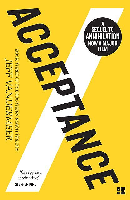 Acceptance: A Novel (The Southern Reach Trilogy), Jeff Vandermeer