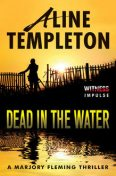 Dead in the Water, Aline Templeton