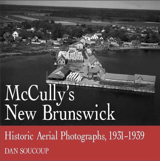 McCully's New Brunswick, Dan Soucoup