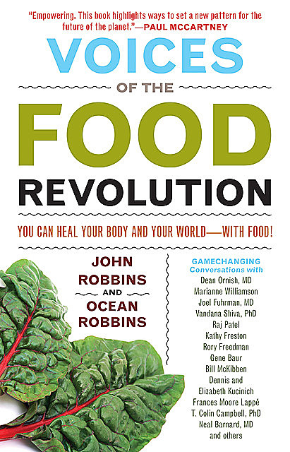 Voices of the Food Revolution, John Robbins, Ocean Robbins