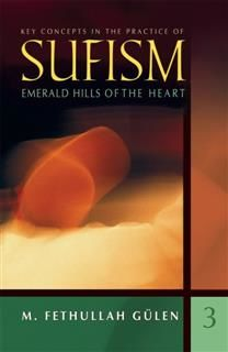 Emerald Hills of the Heart, Fethullah Gulen