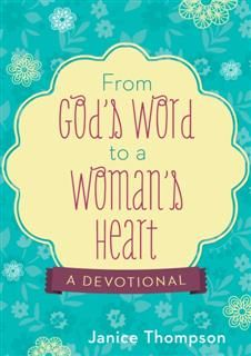 From God's Word to a Woman's Heart, Janice Thompson