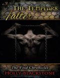 The Templars Falter: The Void Chronicles 3, Holly Blackstone