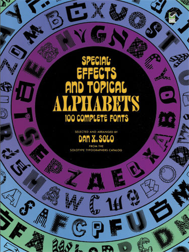 Special Effects and Topical Alphabets, Dan X.Solo