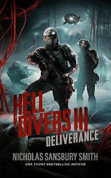 The Hell Divers Series (Book 3): Deliverance, Smith, Nicholas Sansbury