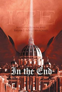 In the End, Agusto Roman