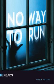 No Way to Run, Janice Greene
