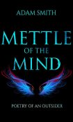 Mettle of the Mind, Adam Smith