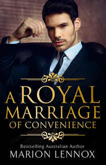 A Royal Marriage Of Convenience, Marion Lennox