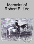 Memoirs of Robert E. Lee, Arthur Wyllie