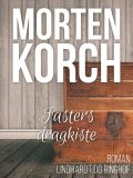 Fasters dragkiste, Morten Korch