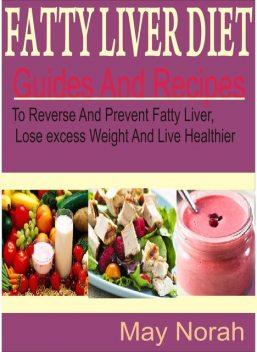 Fatty Liver Diet, May Norah