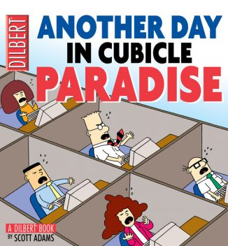 Another Day in Cubicle Paradise (PagePerfect NOOK Book), Scott Adams