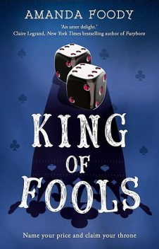 King Of Fools (The Shadow Game series, Book 2), Amanda Foody
