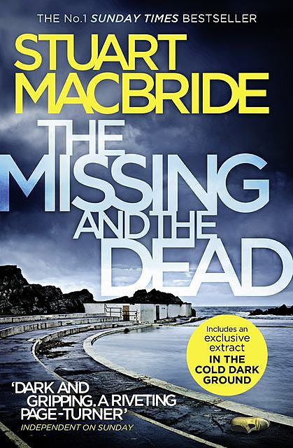 The Missing and the Dead, Stuart MacBride