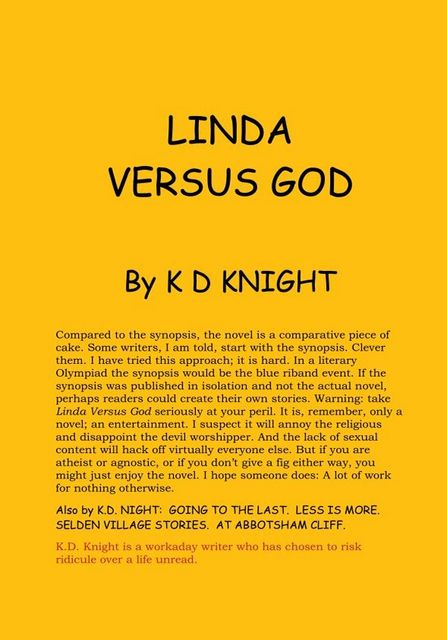 Linda Versus God, K.D.Knight