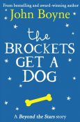 The Brockets Get a Dog, John Boyne