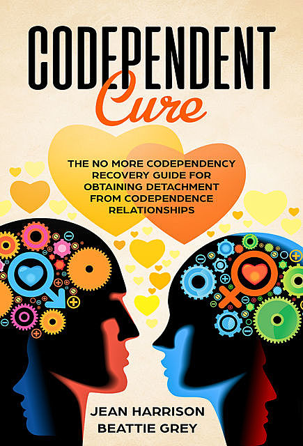 Codependent Cure, Jean Harrison, Beattie Grey