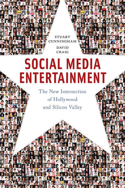 Social Media Entertainment, David Craig, Stuart Cunningham