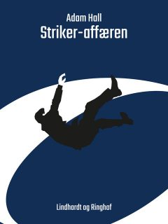 Striker-affæren, Adam Hall