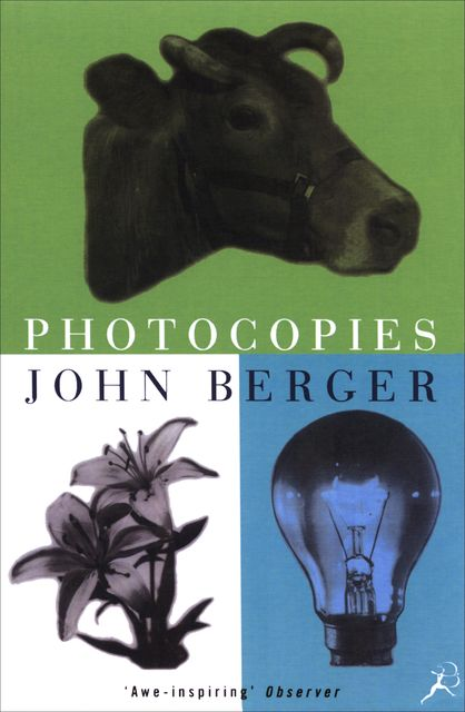 Photocopies, John Berger